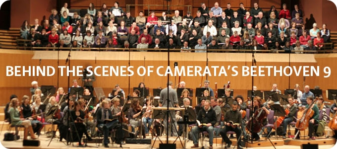 Behind the Scenes of Camerata's Beethoven 9