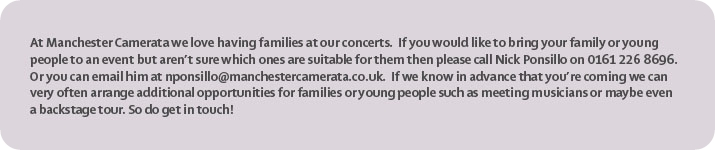 Information for Families visiting Manchester Camerata