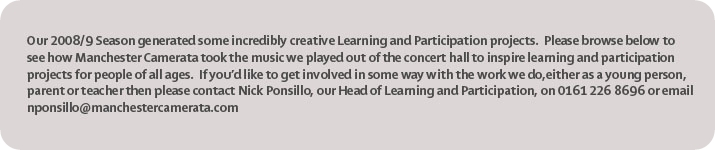 Manchester Camerata's Learning Projects 2008-9