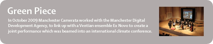 Manchester Camerata's Green Piece project