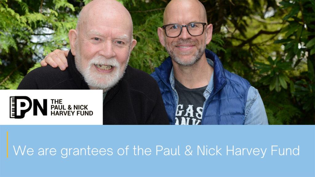 The Paul & Nick Harvey Fund